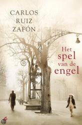 Carlos Ruiz Zafon - Het spel van de engel