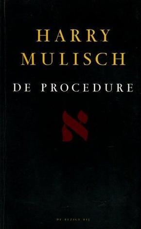 Harry Mulisch - De Procedure