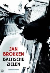 Jan Brokken - Baltische Zielen
