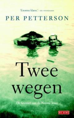 Per Petterson - Twee wegen