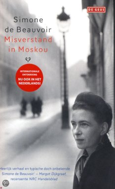 Simone de Beauvoir - Misverstand in Moskou