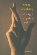 arnon grunberg - het aapje dat geluk pakt