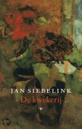 Jan Siebelink - de kwekerij