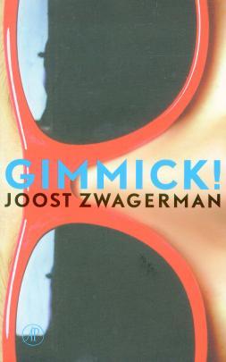joost zwagerman - gimmick