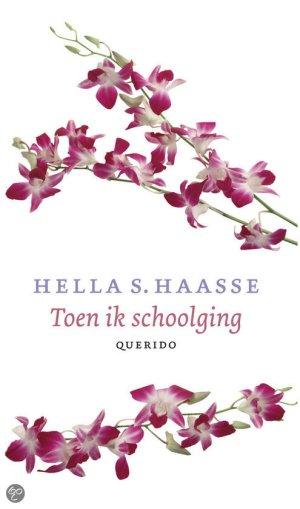 hella haasse - toen ik schoolging