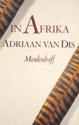 Adriaan van Dis - In Afrika