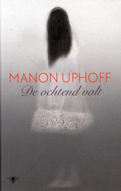 Manon Uphoff - De ochtend valt
