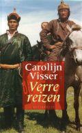 Carolijn Visser - Verre Reizen