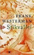 Frank Westerman - Stikvallei
