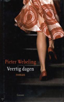 Pieter Webeling - veertig dagen
