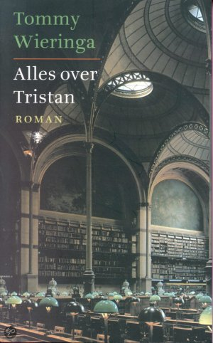 Tommy Wieringa - alles over Tristan