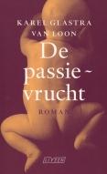 Karel Glastra van Loon - De passievrucht