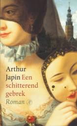 arthur-japin-een-schitterend-gebrek