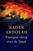 Kader Abdolah - papagaai vliegt over de ijsel