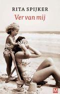 Rita Spijker - Ver van mij (2012)