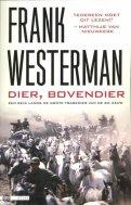 Frank Westerman - dier,bovendier