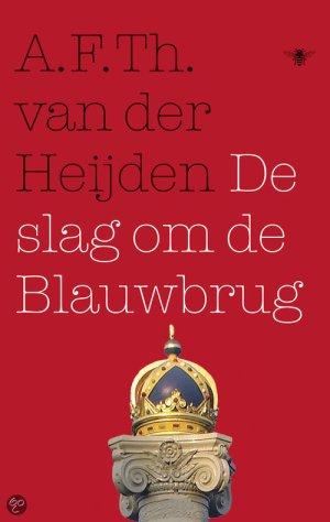 A.F.Th. van der Heijden - de slag om de blauwbrug