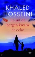 Khaled Hosseini - en uit de bergen kwam de eho