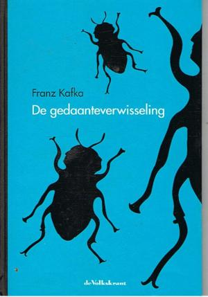 Franz Kafka - de gedaanteverwisseling