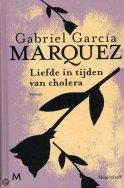 Gabriel Garcia Marquez - liefde in tijden van cholera