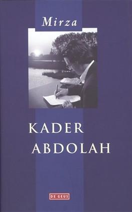 Kader Abdolah - Mirza