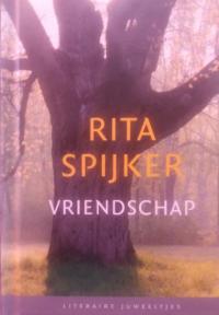 Rita Spijker - vriendschap