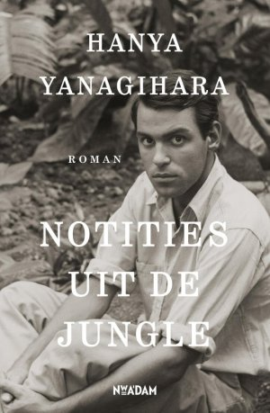 hanya-yanagihara-notities-uit-de-jungle