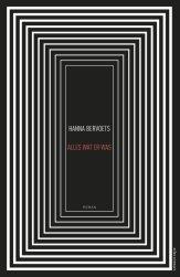 Hanna Bervoets - alles wat er was